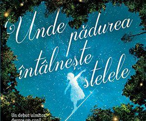 """Recenzie """"Unde pădurea întălnește stelele"""" de Glendy Vanderah"""