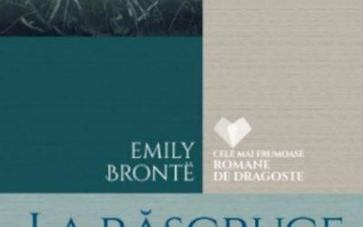 """Recenzie """"La răscruce de vânturi"""" de Emily Brönte"""