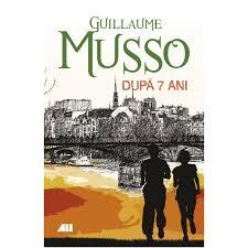 """Recenzie """"După șapte ani"""" de Guillaume Musso"""