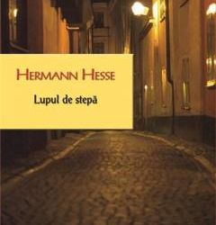 """Recenzie """"Lupul de stepă"""" de Hermann Hesse"""