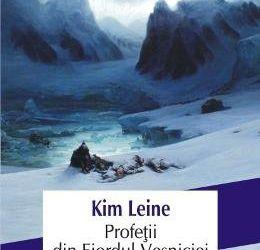 "Recenzie ""Profeții din Fiordul Veșniciei"" de Kim Leine"
