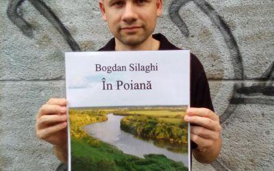 """Interviu cu Bogdan Silaghi, autorul cărții """"În Poiană"""""""