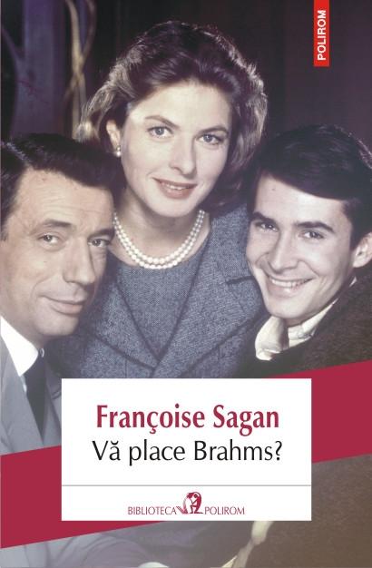 Vă place Brahms de Francoise Sagan