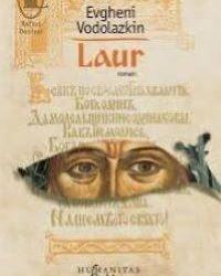 """Recenzie """"Laur"""" de Evgheni Vodolazkin"""
