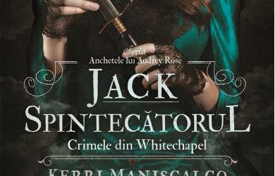 """Recenzie """"Jack Spintecătorul. Crimele din Whitechapel"""" de Kerri Maniscalco"""