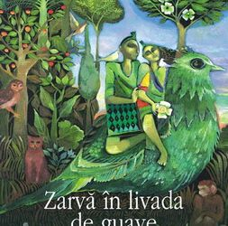 """Recenzie """"Zarvă în livada de guave"""" de Kiran Desai"""