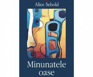 """Recenzie """"Minunatele oase"""" de Alice Sebold"""