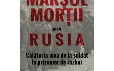 """Recenzie """"Marșul morții prin Rusia. Călătoria mea de la soldat la prizonier de război"""" de KlausWillmann"""