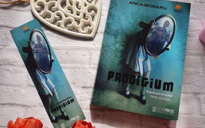 """Interviu cu Anca Moraru, autoarea cărții """"PRODIGIUM"""""""