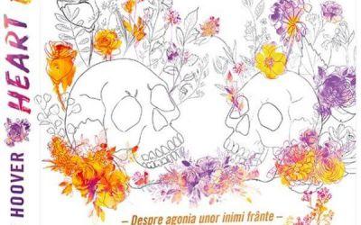 """Recenzie """"Heart Bones – Despre agonia unor inimi frânte"""" de Colleen Hoover"""
