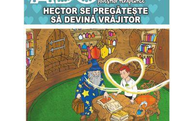 """Recenzie ,,Hector se pregătește să devină vrăjitor – Motivația, perseverența și stimularea interesului pentru învățare"""" de Adriana Mitu"""