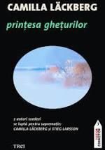"""RECENZIE """"Prinţesa gheţurilor"""" de Camilla Läckberg"""