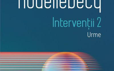 "Recenzie ""Intervenții 2. Urme"" de Michel Houellebecq"