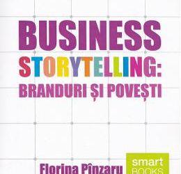 """Recenzie volum """"Business storytelling. Branduri și povești"""", editat de Florina Pânzaru"""