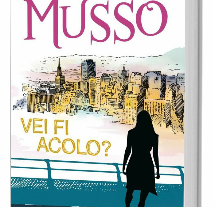 "Recenzie ""Vei fi acolo?"" de Guillaume Musso"