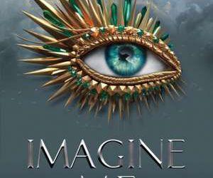 "Recenzie ""Imagine Me"" de Tahereh Mafi"