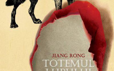"""Recenzie """"Totemul lupului"""" de Jiang Rong"""