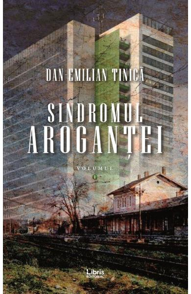 Sindromul arogantei Vol.1
