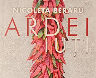 """Recenzie """"Ardei iuți. Povești la imperfect"""" de Nicoleta Beraru"""