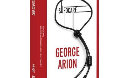 """Recenzie """"Sufocare"""" de George Arion"""