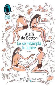Alain de Botton - Ce se întâmplă în iubire