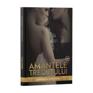 AMANTELE TRECUTULUI - VOL. 1