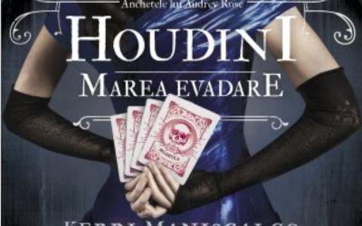 """Recenzie """"Houdini. Marea evadare (vol. 3 din seria Anchetele lui Audrey Rose)"""" de Kerri Maniscalco"""