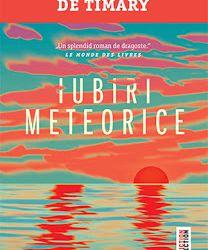 """Recenzie """"Iubiri meteorice"""" de Éloïse Cohen de Timary"""
