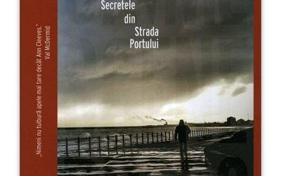 """Recenzie """"Secretele din Strada Portului – Seria Vera Stanhope #6"""" de Ann Cleeves"""