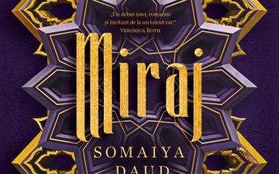 "Recenzie ""Miraj"" de Somaiya Daud"