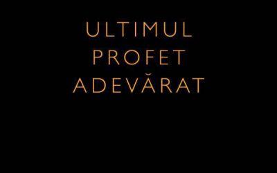 """Recenzie """"Ultimul profet adevărat"""" de Val Butnaru"""