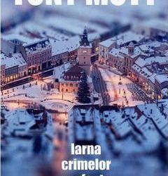 """Recenzie """"Iarna Crimelor Perfecte"""" de Tony Mott"""