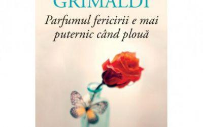 """Recenzie """"Parfumul fericirii e mai puternic când plouă"""" de Virginie Grimaldi"""