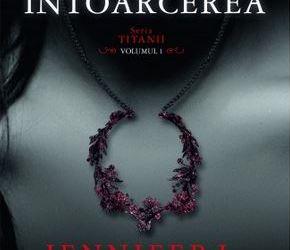 """Recenzie """"Întoarcerea"""" de Jennifer L. Armentrout"""