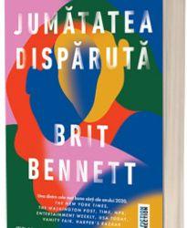 """Recenzie """"Jumătatea dispărută"""" de Brit Bennett"""