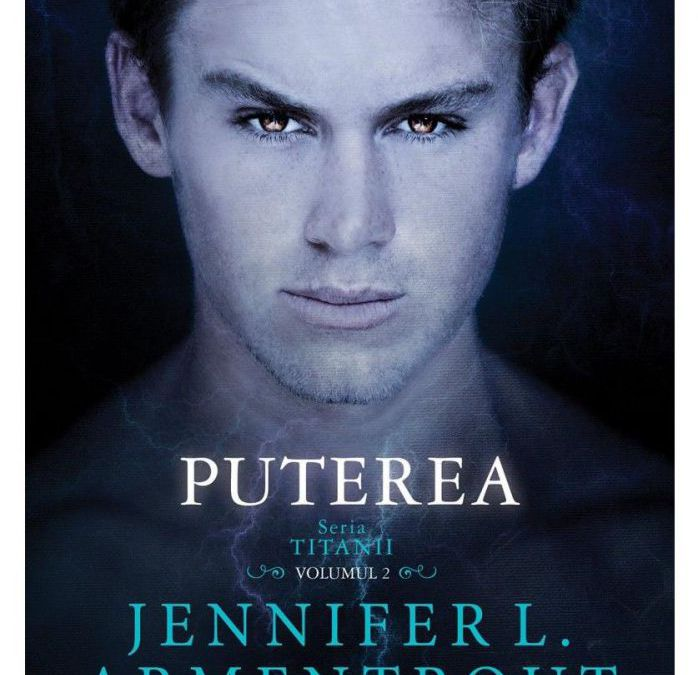 """Recenzie """"Puterea"""" de Jennifer L. Armentrout"""