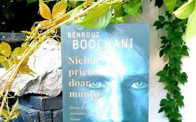 """Recenzie """"Niciun prieten, doar munții"""" de Behrouz Boochani"""
