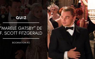 "Quiz ""Marele Gatsby"" de F. Scott Fitzgerald"