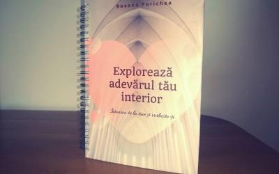 """Recenzia Ghidului """"Explorează adevărul tău interior"""" – Roxana Purichea"""