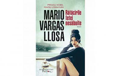 """Recenzie """"Rătăcirile fetei nesăbuite"""" de Mario Vargas Llosa"""