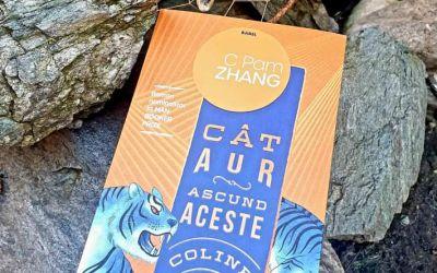 """Recenzie """"Cât aur ascund aceste coline"""" de C Pam Zhang"""