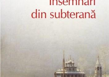 """Recenzie """"Însemnări din subterană"""" de F.M. Dostoievski"""