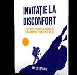 """Recenzie """"Invitație la Disconfort """"  de  Dan Gheorghiu"""
