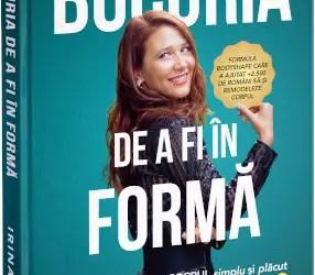 Interviu cu Irina Alionte, autoarea cărții  ˝ Bucuria de a fi în formă ˝