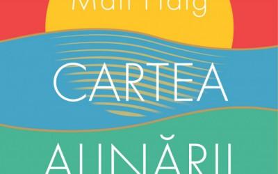 "Recenzie ""Cartea Alinării"" de Matt Haig"