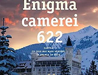 "Recenzie ""Enigma camerei 622"" de Joël Dicker"