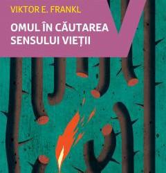 """Recenzie """"Omul în căutarea sensului vieții"""" de Viktor E. Frankl"""
