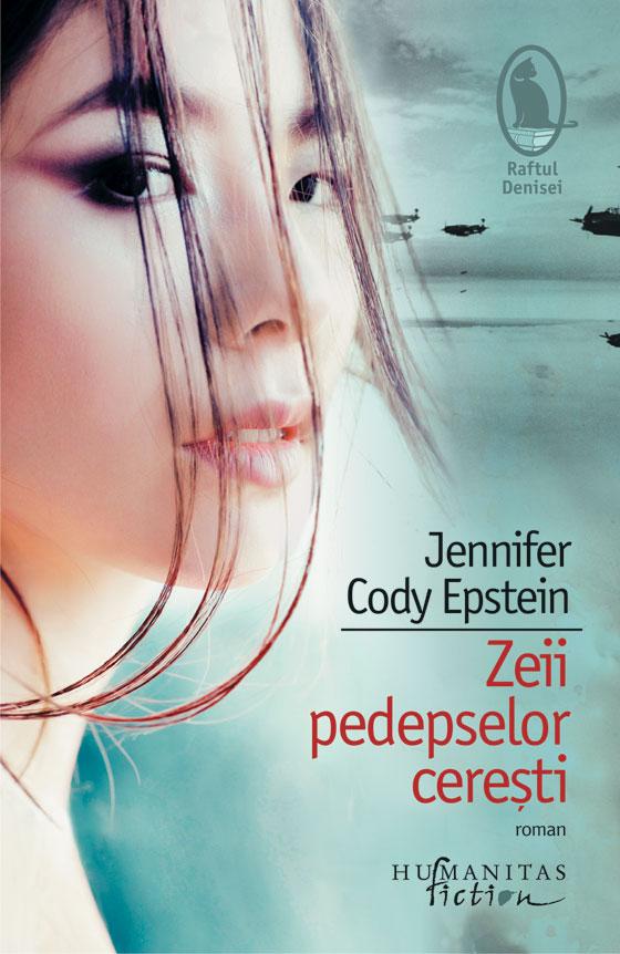 Zeii pedepselor cerești de Jennifer Cody Epstein