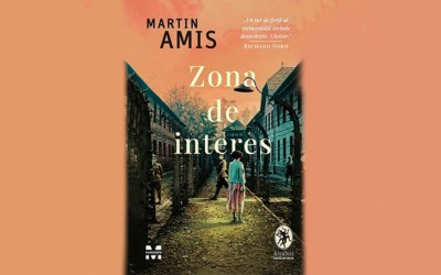 "Recenzie ""Zona de interes"", de Martin Amis"