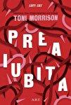 "Recenzie ""Preaiubita"", de Toni Morrison"